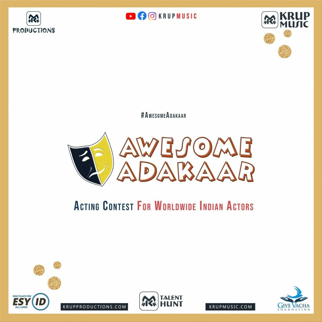 Awesome Adakaar - Acting Contest For Worldwide Indian Actors