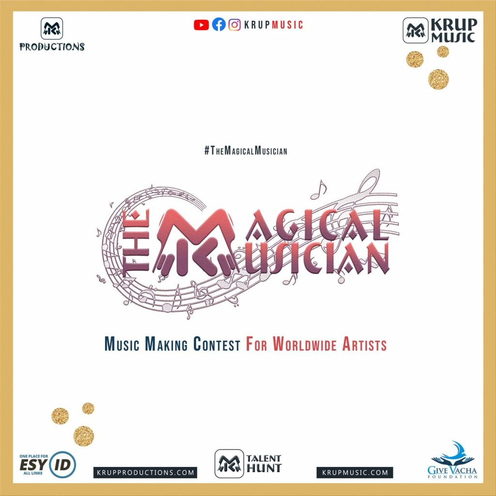 The Magical Musician Show - Music Making Contest For Worldwide Artist.